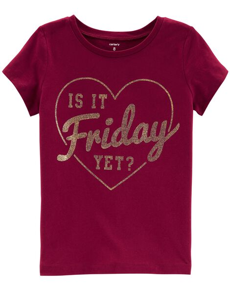 Display product reviews for Is It Friday Yet Jersey Tee