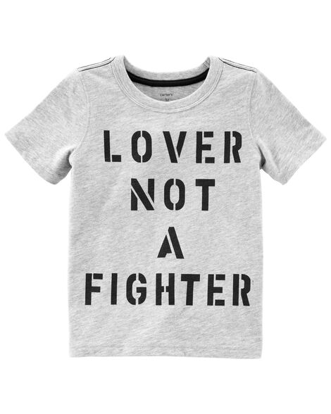 Display product reviews for Lover Not A Fighter Slub Jersey Tee