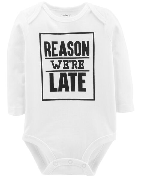 Display product reviews for Reason We're Late Collectible Bodysuit